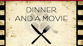 Reservations – Dinner and a Movie